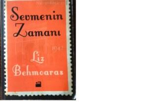 """Liz Behmoaras'In son kitabı """"Sevmenin Üzerine""""…"""